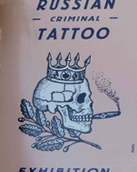 Russian Criminal Tattoo Exhibition