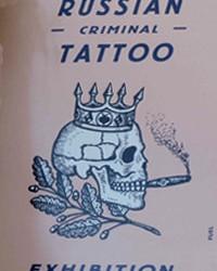 Russian Criminal Tattoo Exhibition